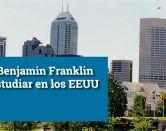 Becas Benjamin Franklin para estudiar en EE.UU.