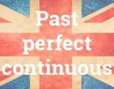'Past perfect continuous': el pluscuamperfecto continuo en inglés