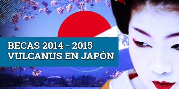 Becas Vulcanus 2014-2015 en Japón