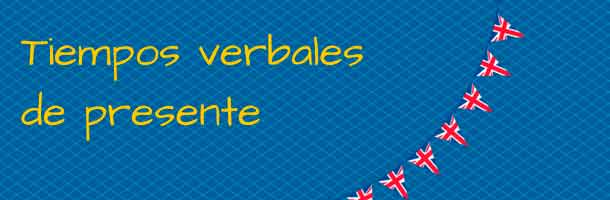 A examen los tiempos verbales en inglés en presente