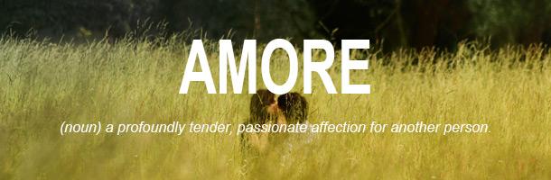 Entre las palabras más bonitas del italiano no podía faltar Amore
