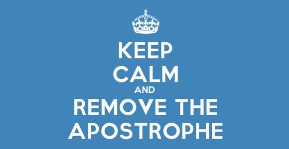 Conserva la calma y quita el apóstrofo