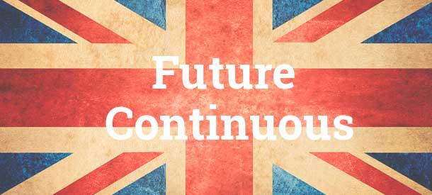 Future Continuous Estructura Usos Ejemplos Y Ejercicios