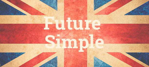 Future Simple Cómo Se Forma Cuándo Has De Usarlo Y Ejercicios