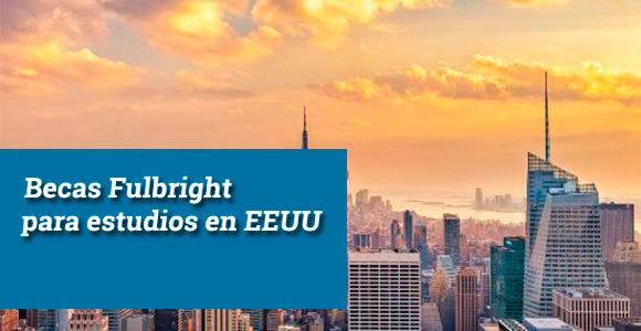 Con Fulbright puedes obtener una beca para estudiar en EEUU