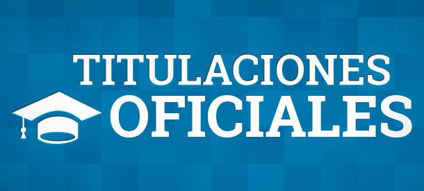Titulaciones Oficiales